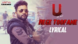 Rege Toofane Lyrical || U Movie Songs || Kovera, Himanshi Katragadda | Satya Mahaveer - ADITYAMUSIC