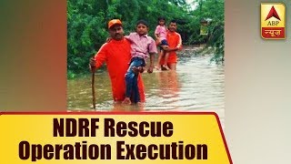 Here is how NDRF executes rescue operation for those stuck in heavy rainfall - ABPNEWSTV