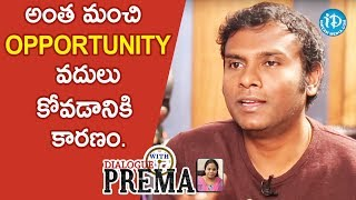 I Missed Many Opportunities In The Early Stages Of My Career - Anup Rubens || Dialogue With Prema - IDREAMMOVIES