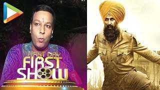 Kesari - HONEST PUBLIC REVIEW | Akshay Kumar | Parineeti Chopra | First Day First Show - HUNGAMA