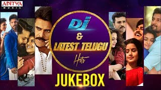 DJ & Latest Telugu Hit Songs Jukebox ♪ ♪ - ADITYAMUSIC
