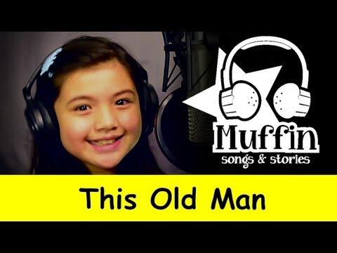 Muffin Songs – This Old Man Tekerlemeler ve İngilizce Çocuk Şarkıları