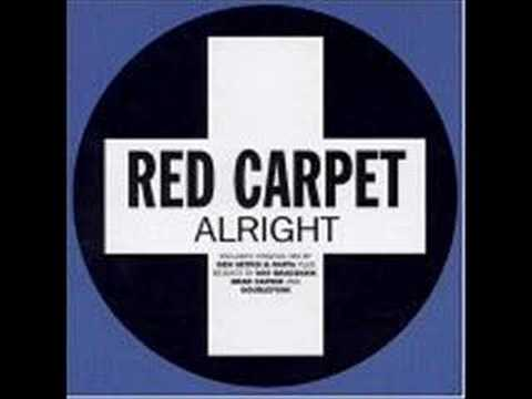 Red Carpet - Alright