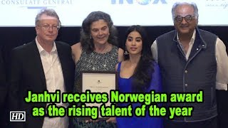 Janhvi Kapoor receives  Norwegian award as the rising talent of the year - IANSLIVE