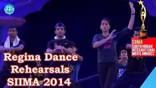 Regina Cassandra Dance Rehearsals@SIIMA 2014, Malaysia - IDREAMMOVIES