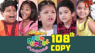 Fun Bucket JUNIORS | Episode 108 | Kids Funny Videos | Comedy Web Series | By Nagendra K | TeluguOne - TELUGUONE