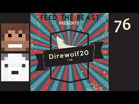 Direwolf20 1.10, Episode 76 -