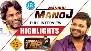 Manchu Manoj Interview Highlights    Frankly With TNR #15    Talking Movies With iDream - IDREAMMOVIES