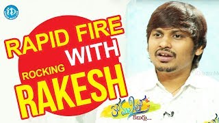Rapid Fire With Rocking Rakesh || Anchor Komali Tho Kaburlu - IDREAMMOVIES