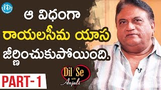 Actor Jayaprakash Reddy Interview Part#1 || Dil Se With Anjali - IDREAMMOVIES