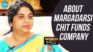 Sailaja Kiran About Margadarsi Chit Funds Company || Business Icons With iDream - IDREAMMOVIES