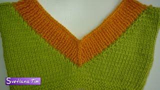 V-образный ВЫРЕЗ ГОРЛОВИНЫ. Вязание спицами #164