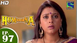 Hum Hain Na : Episode 96 - 27th January 2015