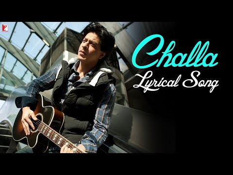 Challa - Full song with Lyrics - Jab Tak Hai Jaan