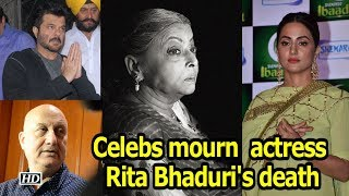 Film, TV celebs mourn veteran actress Rita Bhaduri's death - IANSLIVE