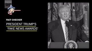 Fact-checking President Trump's 'Fake News Awards' - WASHINGTONPOST