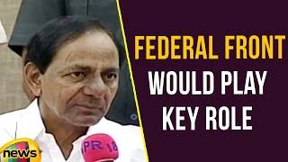 CM KCR Says Federal Front Would Play Key Role in National Politics | Mango News - MANGONEWS