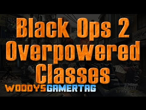 Black Ops 2 Most Overpowered Classes