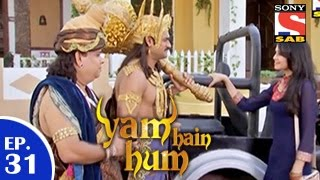 Yam Hain Hum - यम हैं हम - Episode 31 - 2th January 2015 - SABTV