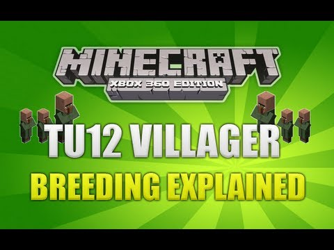 Minecraft (Xbox 360) TU12 Baby Villagers & Breeding Explained (IN DEPTH)