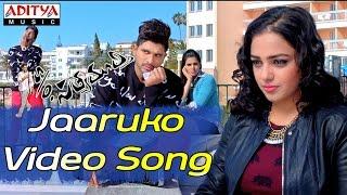Jaaruko Video Song - S/o Satyamurthy Video Songs - Allu Arjun, Samantha, Nithya Menon - ADITYAMUSIC