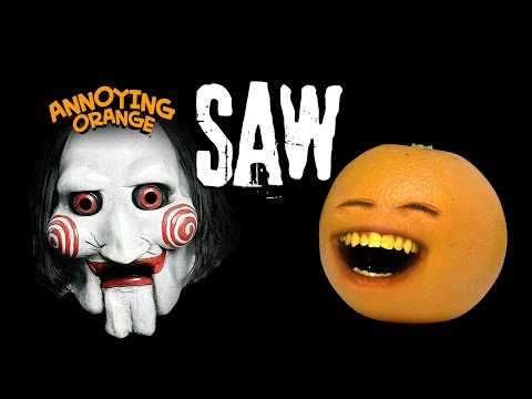 Annoying Orange - Annoying Orange Saw