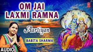 Om Jai Laxmi Ramna I BABITA SHARMA I Full Audio Song I Aartiyan I T-Series Bhakti Sagar - TSERIESBHAKTI