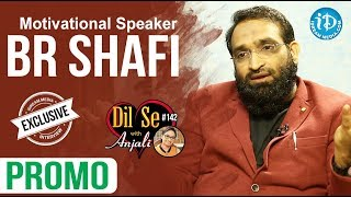Motivational Speaker BR Shafi Interview - Promo    Dil Se With Anjali #142 - IDREAMMOVIES