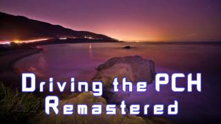 Royalty Free :Driving the PCH Remastered
