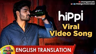 Viral Video Song With English Translation | Hippi Movie Songs | Kartikeya | Digangana | Mango Music - MANGOMUSIC