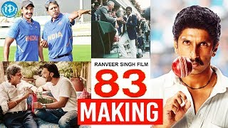 '83 Movie Making Video || Former Indian Cricketer Kapil Dev's Biopic || Ranveer Singh || Deepika - IDREAMMOVIES