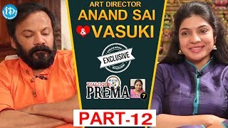 Art Director Anand Sai And Vasuki Interview Part #12 || Dialogue With Prema | #CelebrationOfLife - IDREAMMOVIES