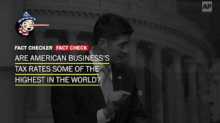 Fact Check: Are American business's tax rates some of the highest in the world? - WASHINGTONPOST