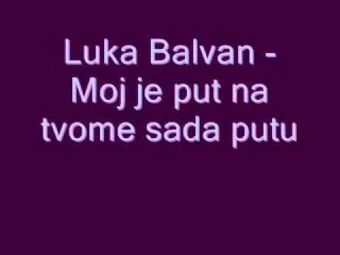 Duhovna Glazba: Luka Balvan - Moj je put na tvome sada putu