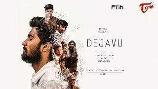 Dejavu | Telugu Short Film 2018 | By Prem Kumar | TeluguoneTV - YOUTUBE