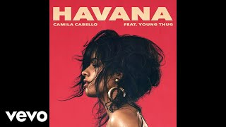 Video Camila Cabello - Havana (Audio) ft. Young Thug