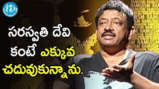 I am More Educated Than Goddess Saraswati - Ram Gopal Varma | Ramuism 2nd Dose - IDREAMMOVIES