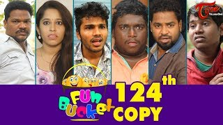 Fun Bucket | 124th Episode | Funny Videos | Telugu Comedy Web Series | By Sai Teja - TeluguOne - TELUGUONE