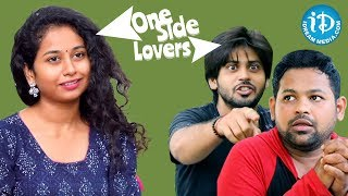 One Side Lovers || Ultimate Comedy Series || LOL OK Please || iDream Movies - IDREAMMOVIES