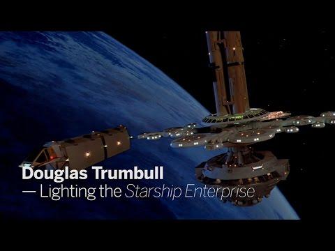 DOUGLAS TRUMBULL - Lighting the Enterprise | Star Trek