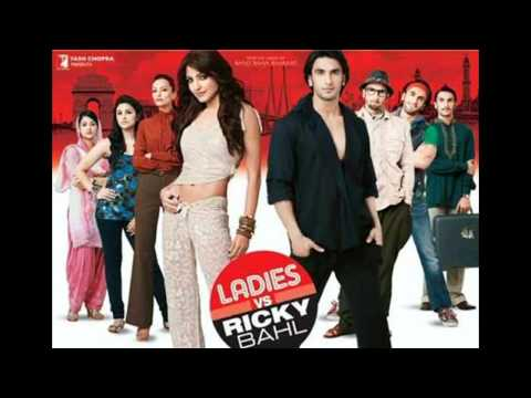 Jigar Da Tukda - Ladies VS Ricky Bahl [2011] FULL SONG (HD) 1080p - Ranvir, Anushka
