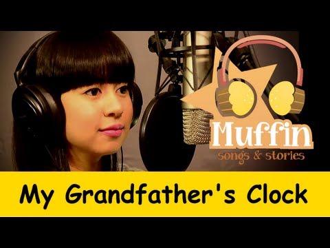Muffin Songs – My Grandfather's Clock Tekerlemeler ve Çocuk Şarkıları