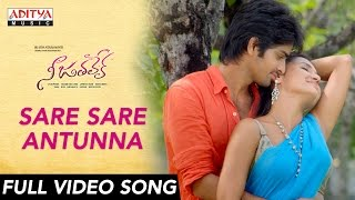 Sare Sare Antunna Full Video Song || Nee Jathaleka Video Song || Naga Shourya, Sarayu, Parul Gulati - ADITYAMUSIC