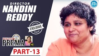 Director Nandini Reddy Exclusive Interview Part #13 || Dialogue With Prema || Celebration Of Life - IDREAMMOVIES