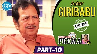 Actor Giribabu Exclusive Interview Part #10 || Dialogue With Prema || Celebration Of Life - IDREAMMOVIES