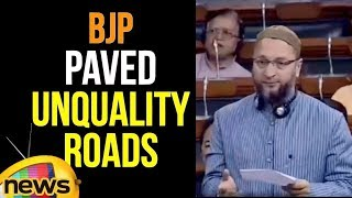 BJP is Paving Unquality Roads From Which Demise Toll Have Raised, Says Asaduddin Owaisi | Mango News - MANGONEWS