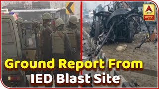 Ground report from IED blast site - ABPNEWSTV
