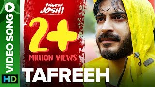 Tafreeh Video Song | Bhavesh Joshi Superhero | Harshvardhan Kapoor | 1st June 2018 - EROSENTERTAINMENT