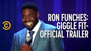 Ron Funches: Giggle Fit - Official Trailer - COMEDYCENTRAL