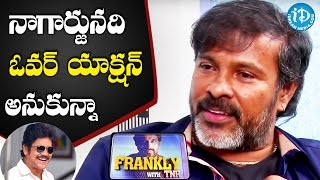 Nagarjuna Is A Very Good Human Being - Chota K Naidu || Talking Movies with iDream - IDREAMMOVIES
